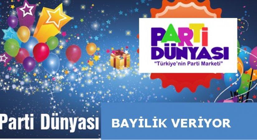 Parti Dünyası Parti Malzemelerinde Bayilik Veriyor