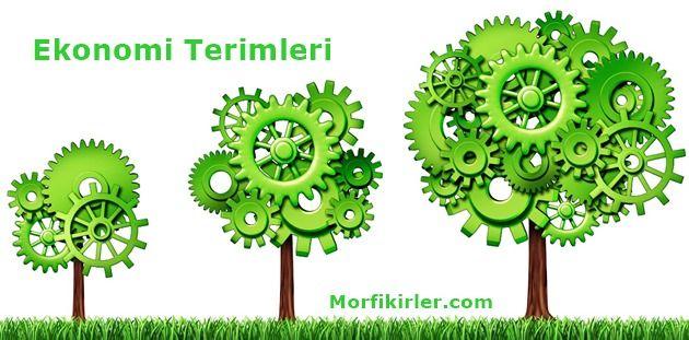 Ekonomi Terimleri Sözlüğü İngilizce Türkçe Anlamı Nedir » Morfikirler